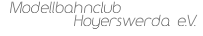 Modellbahnclub Hoyerswerda e. V.